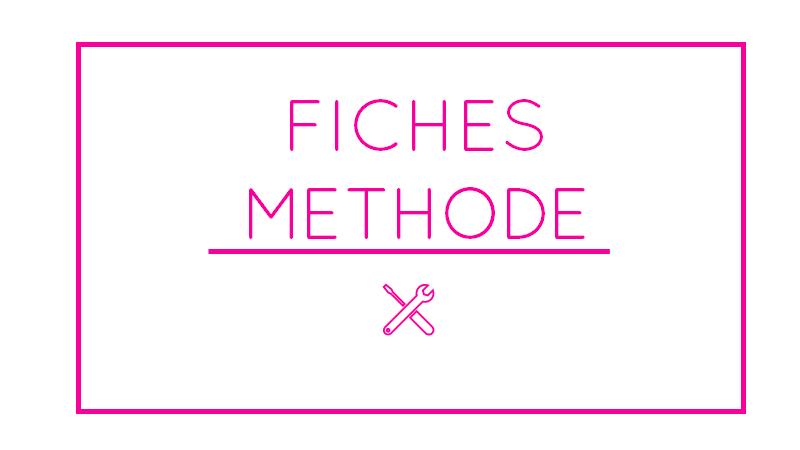 Fiches methode